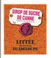 Etiquette  Sirop  Sucre De Canne   LITTEE  Sainte Rose - GUADELOUPE - - Rhum