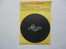 TINTIN - DOCUMENTS : Ancêtre Du 7ème Art - Alte Papiere