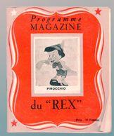(cinéma) Paris : Programme Magazine Du REX:.. Pinocchio (walt Disney) (PPP23285) - Programmes