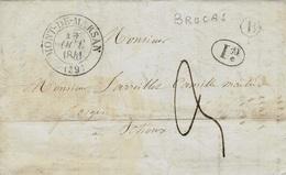 1841- Lettre De MONT-DE-MARSAN ( Landes ) Cad T12  + B Boite Rurale De Brocas - 1801-1848: Precursori XIX