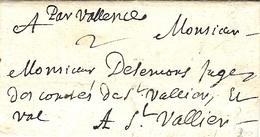 """1691 - Lettre De Grenoble  """" Par Valence """"  Sans Marque De Départ  Taxe 2 Sols Pour St Vallier - Marcophilie (Lettres)"""