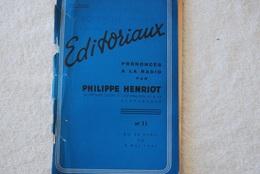 EDITORIAUX PRONONCE A LA RADIO DE PHILIPPE HENRIOT N 11 DU 30 Avril Au 8 Mai 1944 - Français