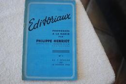 EDITORIAUX PRONONCE A LA RADIO DE PHILIPPE HENRIOT N 1 DU 7 Au 13 Février 1944 - Français