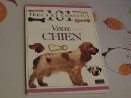 Chien Collection 1996 101 Trucs Et Conseils Chien - Animaux