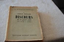 Discours Prononce Par Adolf Hitler Du 28 Avril 1939 Au 4 Mai 1941 - Français