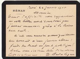 Basses Pyrénées, 1908, Carte Autographe Sénateur Jacques Catalogne, Avocat. - Autographes