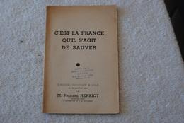 DISCOURS PRONONCÉ  PAR MR PHILIPPE HENRIOT A LILLE LE 29 JANVIER 1944 - Français