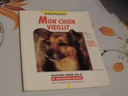 Chien Collection Brochure 2000 Mon Chien Vieillit - Animaux