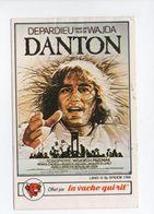 - CHROMO / AUTOCOLLANT LA VACHE QUI RIT - Série CINÉMA 1984 - Mini-affiche DANTON Avec DEPARDIEU - - Trade Cards