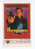 - CHROMO / AUTOCOLLANT LA VACHE QUI RIT - Série CINÉMA 1984 - Mini-affiche LE PROFESSIONNEL Avec BELMONDO - - Trade Cards
