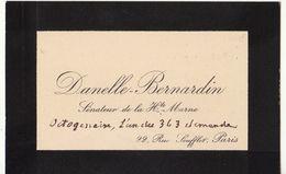 Haute Marne, Carte De Visite Non Datée  Autographe Sénateur Jean Danelle-Bernardin, Maître De Forges (2 Scans) - Autógrafos