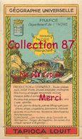 ☺♦♦ TAPIOCA LOUIT N°28 < INDRE  - GEOGRAPHIE CHROMO PUBLICITAIRE - PUBLICITE - Géographie