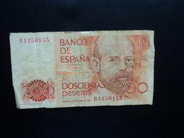 ESPAGNE : 200 PESETAS   16-9-1980         CB 204 * / P 156     Presque TTB ** - [ 4] 1975-… : Juan Carlos I