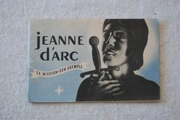 JEANNE D'ARC SA MISSION SON EXEMPLE - EDITION DU SECRETARIAT GENERAL DE L'INFORMATION - Français