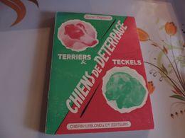 Chien Collection Chiens De Deterrage Terriers Et Teckels 1957 IEpuise Dans La Plupart Des Commerces - Animaux