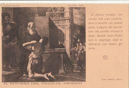Cartolina - Postcard /  Non  Viaggiata - Unsent / Il Ritorno Del Figliol Prodico - Christianisme
