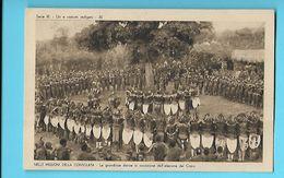 AFRIQUE--AFRICA--- Nelle Missioni Della Consolata-serie III--N°30---le Grandiose Danze In Occasione ....--voir 2 Scans - Non Classés