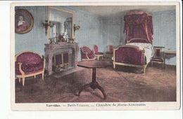 France - Versaille - Petit Trianon -  Chambre De Marie Antoinette - Achat Immédiat - Castillos