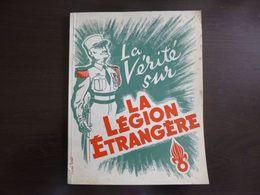 La Vérité Sur La Légion Etrangère.  Lucien Logé - Livres