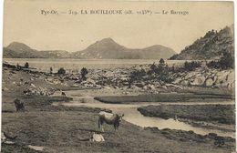 ~  JP  ~  66  ~      LA   BOUILLOUSE    ~   Le Barrage   ~ - Andere Gemeenten