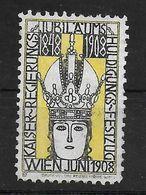 Österreich Kaiser Regierungs Jubiläum 1908 Cinderella Vignet Werbemarke Propaganda - Fantasy Labels
