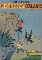 TIF ET TONDU - LE TRESOR D'ALARIC - E.O 1954 - Broché - TBE - Côté 200€ - Tif Et Tondu