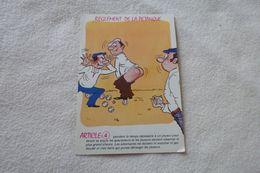 BELLE ILLUSTRATION HUMORISTIQUE ....REGLEMENT DE LA PETANQUE...SERIE BOULISTE - Humour