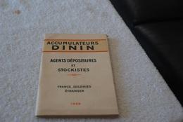 ANNUAIRE DES AGENTS DEPOSITAIRES DES ACCUMULATEURS DININ EN 1929 - Voitures