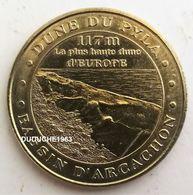 Monnaie De Paris 33.La Test De Bush - Dune Du Pyla 2008 - Monnaie De Paris