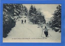 25 DOUBS - BESANCON Les Sports D'hiver, Le Ski à La Chapelle-des-Buis - Besancon