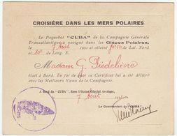 """Compagnie Générale Transatlantique 1931 : Certificat  Présence Croisière Mers Polaires à Bord Du """"Cuba"""" - Documents Historiques"""