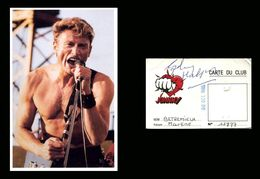 AUTOGRAPHE JOHNNY HALLYDAY  Signature Obtenue En Personne Sur Rare Carte Du Club Johnny - Autógrafos