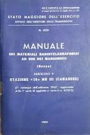 Manuale Sui Materiali Radiotelegrafonici Ad Uso Dei Marconisti - Ed. 1959 - Books, Magazines, Comics