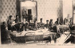 Chaumont * Le Foyer Du Soldat * Salle De Correspondance * Militaires - Chaumont