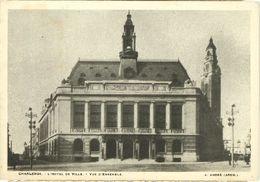CHARLEROI : L'hôtel De Ville - Vue D'ensemble - Charleroi