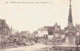 Oise        756        Noyon.Rue Des Merciers ( Ruines ) - Noyon