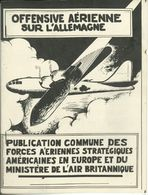 Guerre WW2 Belgique : Offensive Aérienne Sur L'Allemagne S.d. [1945] - Documents Historiques