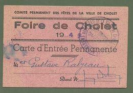 CARTE ENTREE FOIRE DE CHOLET 49 MAINE ET LOIRE CARTE D ENTREE PERMANENTE GUSTAVE RABJEAN 1949 - Tickets D'entrée