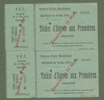 TICKETS  ENTREE AUX PREMIERES  VELOCE CLUB CHOLETAIS 49 CHOLET MAINE ET LOIRE REUNION DU 16 MAI 1943 - Tickets - Vouchers