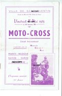 Programme Vintage Moto Cross 1959 Saint Quentin  Savy - Programmes