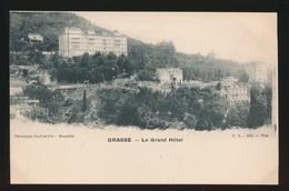 GRASSE  LE GRAND HOTEL - Grasse