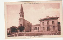 Orgueil ( Tarn Et Garonne) Eglise Et Mairie , Animée - Autres Communes