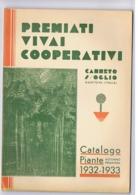 CANNETO SULL'OGLIO ( MANTOVA ) PREMIATI VIVAI COOPERATIVI - CATALOGO PIANTE 1932-1933 - Libri, Riviste, Fumetti