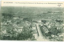 409- Bourges - Vue Panoramique Du Boulevard De Strasbourg Et Des Etablissements Militaires - Bourges