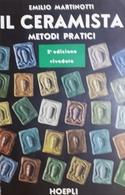 E. Martinotti - Il Ceramista - Metodi Pratici - Ed. 1969 - Books, Magazines, Comics