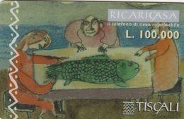 Italy - Tiscali - Pesce In Tavola - Type B - Italie