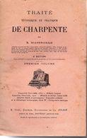 """BOIS - """" TRAITÉ Theorique Et Pratique DE CHARPENTE """" Par L. Maserolle ( 2 Tomes ) - Bricolage / Technique"""