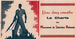 WW2 1944 - LA CHARTE Du MOUVEMENT De LIBERATION NATIONALE Pour Gagner La GUERRE Pour Reconstruire La FRANCE - Documentos Históricos