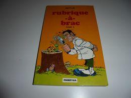 RUBRIQUE A BRAC TOME 3/ GOTLIB/ BE/ POCHE - Editions Originales (langue Française)