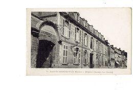 Cpa - 51 SAINTE MENEHOULD - Hôpital Chanzy Rue Chanzy - Visé Bourges 650 - Commerce De Bois Houilles Cokes Sapin HOTEL - Sainte-Menehould